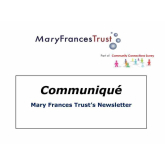 Communiqué – News from The Mary Frances Trust @MaryFrancesTrst