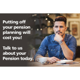 Putting Off Your Pension Planning Will Cost You!