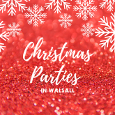 Christmas Parties in Walsall 2019