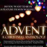 Walsall Advent Feature Film - Extras Required for Sunday 8th December 2019