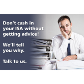 Please Don't Cash In Your ISA Without Getting Financial Advice
