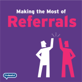 Social Media & Marketing Tips – Making the Most of Referrals