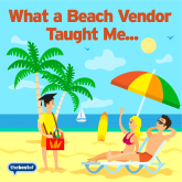 Marketing Tips - What Beach Vendors Taught Me