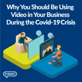 How Video Calls Could Help Your Business during Covid-19