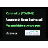 ATTENTION - St Neots Businesses - COVID 19 Don't miss your £10,000 grant!!
