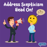 How to deal with sceptical prospects to your business?