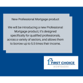 New Professional Mortgage product
