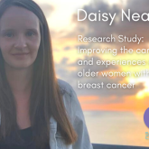 Sussex Cancer Fund Research Study: Improving the care and experiences of older women with breast cancer