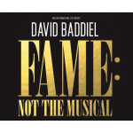 Fame: Not the Musical with David Baddiel comes to Theatre Severn Shrewsbury