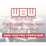 Walsall Business Week - The Walsall Networkers Expo - Friday 10th June 2016
