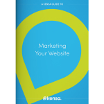Your FREE Kensa Creative Guide to Marketing Your Website