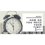 How Do You Price Your Time?