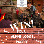 WIN FOUR PASSES TO THE ALPINE LODGE AT THE OGH