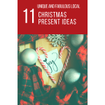 11 Unique and Local Christmas Presents Ideas