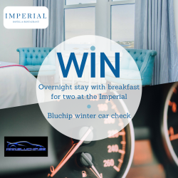 WIN A WINTER CAR CHECK PLUS OVERNIGHT STAY FOR TWO AT THE IMPERIAL HOTEL COURTESY OF BLUCHIP