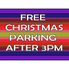 FREE CHRISTMAS PARKING AFTER 3PM