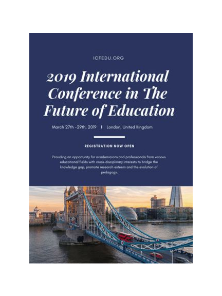 2019 International Conference in the Future of Education in