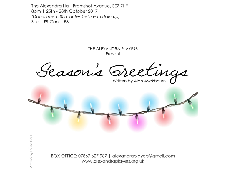The Alexandra Players present - 'Season's Greetings' by Alan Ayckbourn