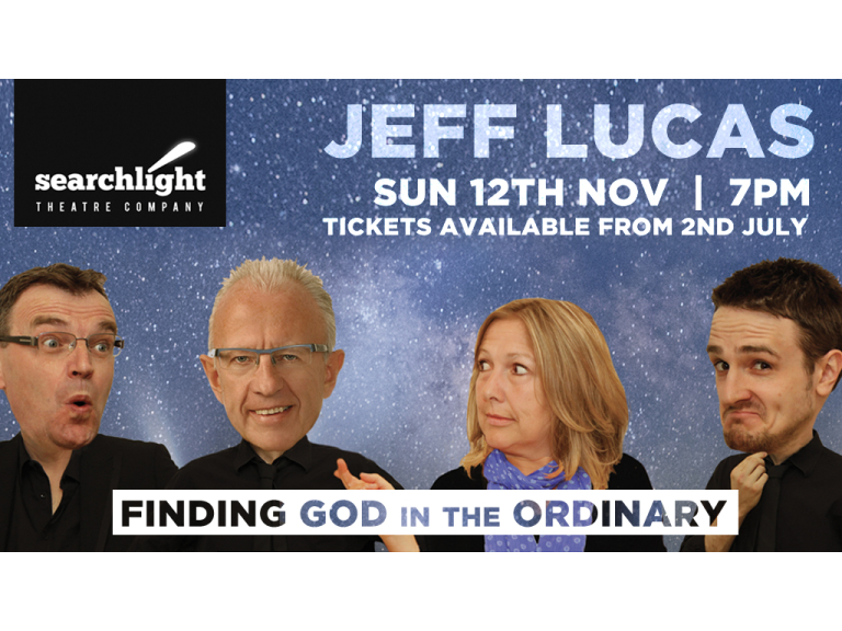 JEFF LUCAS - Finding God in the Ordinary