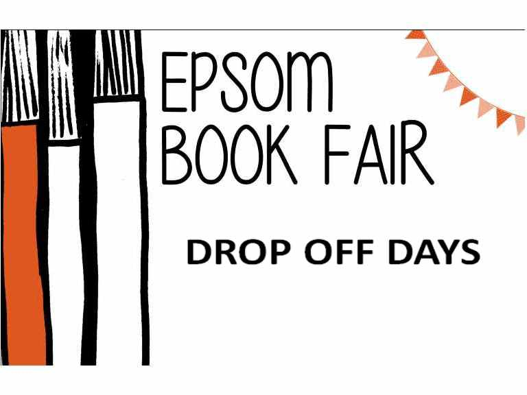 Epsom Book Fair  2020 @EpsomBookFair  Drop Off Days