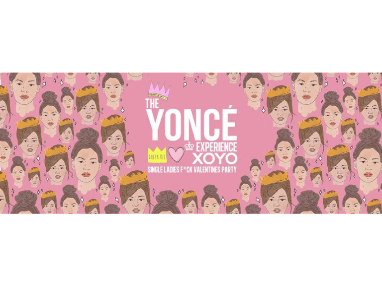 The Yoncé Experience - 'Single Ladies Valentines Party' February 14th | XOYO