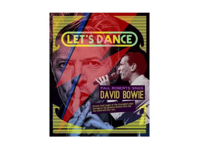 Let's Dance - Paul Roberts sings David Bowie