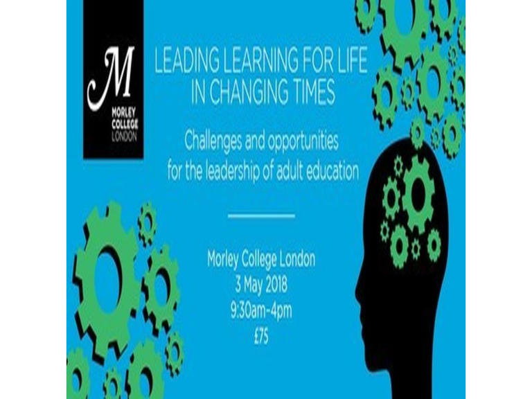 Leading Learning For Life in Changing Times - Adult Education Conference