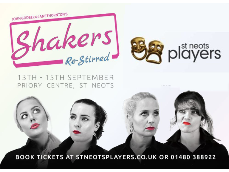 St Neots Players Present - Shakers - Re-Stirred