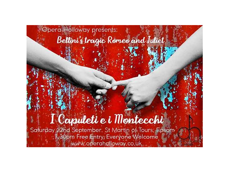 Opera Holloway presents Bellini's tragic Romeo and Juliet at St Martins #Epsom #Operaholloway