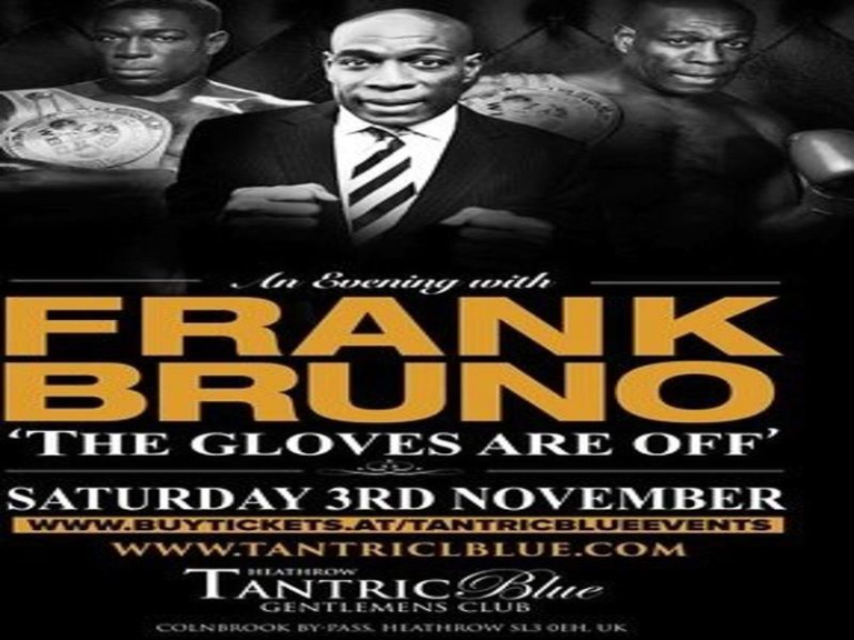 "Frank Bruno ""The Gloves Are Off"""