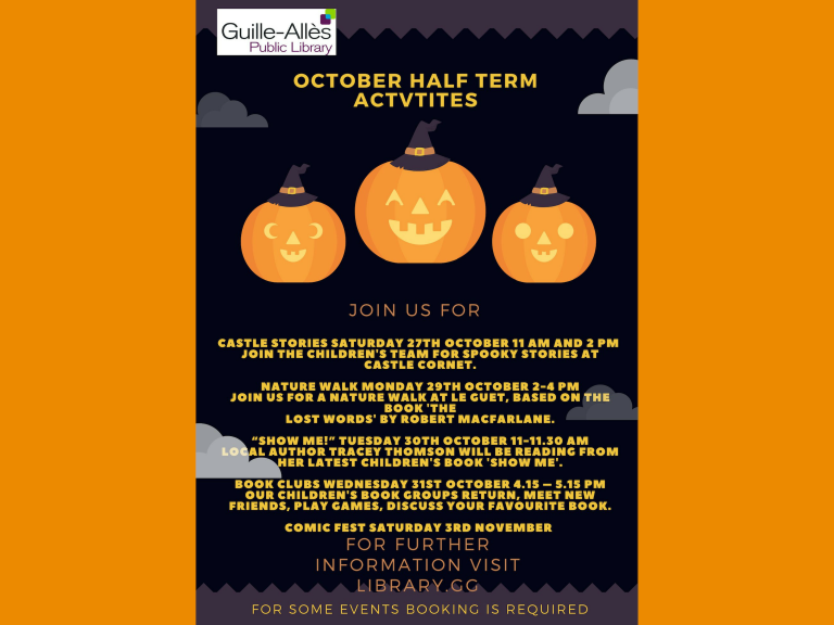 OCTOBER HALF TERM ACTIVITIES AT GUILLE-ALLES LIBRARY
