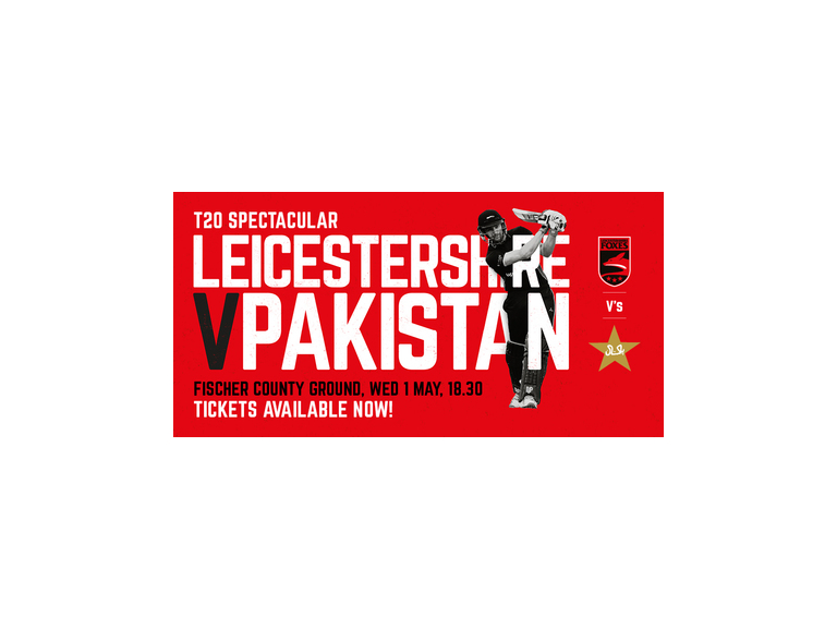 Leicestershire V Pakistan T20