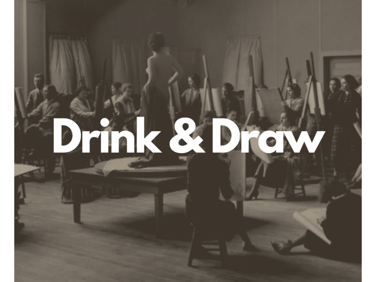 Drink & Draw Life Drawing