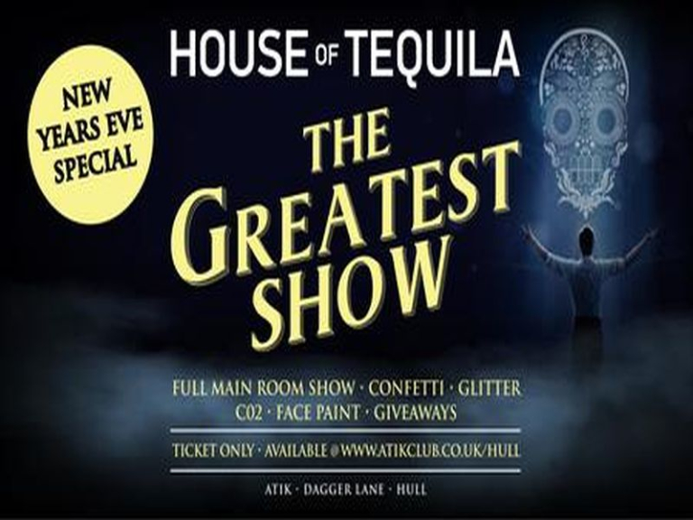 House of Tequila NYE - The Greatest Show