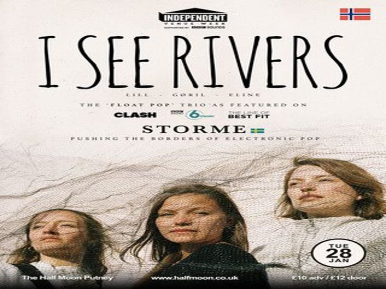 I SEE RIVERS - Live at The Half Moon for Independent Venue Week 28 Jan