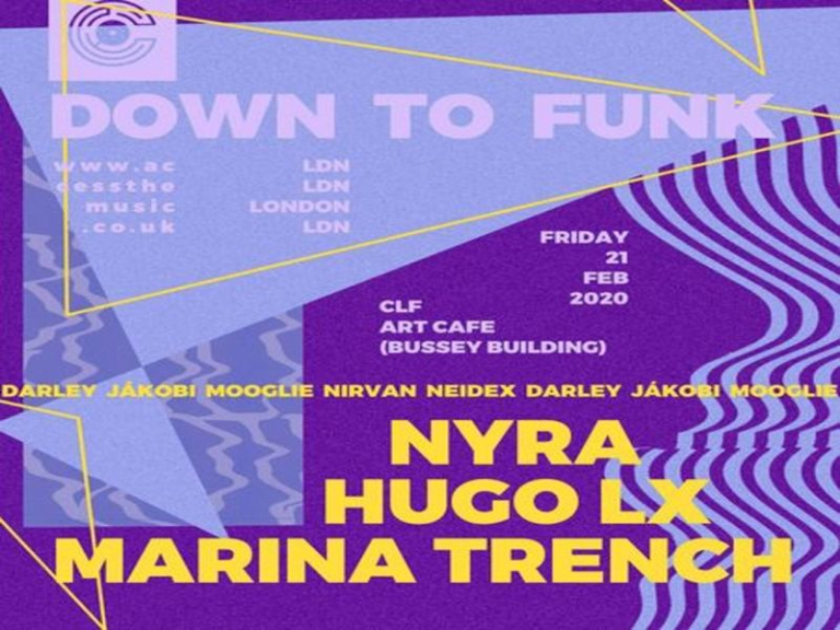 Access: Down To Funk with Nyra, Hugo LX, Marina Trench