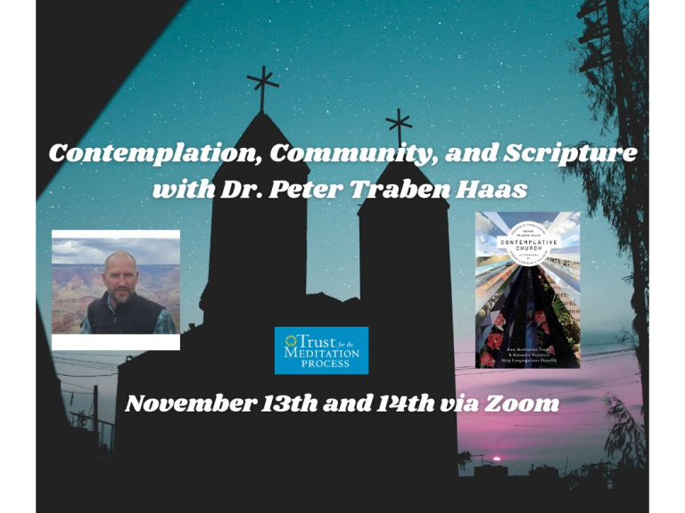 Contemplation, Community, and Scripture with Dr. Peter Traben Haas Online