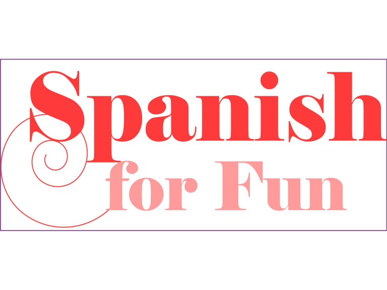 Spanish for Beginners 2 - Language for Fun