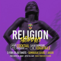 Mega Drinks Deals on Saturdays @ Religion Walsall