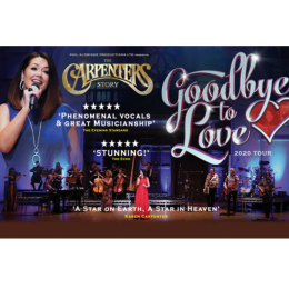 The Carpenters Story Goodbye to Love Tour 2020