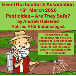 Pesticides – Are They Safe? Talk with #Ewell Horticultural Assoc #LoveYourGarden