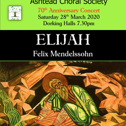 70th Anniversary Concert with #Ashtead Choral in #Dorking @AshteadChoral #Elijah