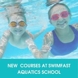 NEW 6-week Swimming Course at Swimfast Aquatic School