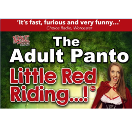 The Adult Panto: Little Red Riding…!