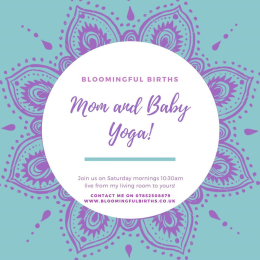 Mom and Baby Yoga with Bloomingful Births!