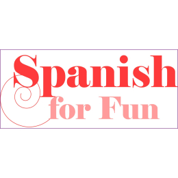 Spanish for Improvers 1 - Language for Fun