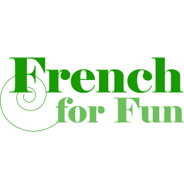 French Beginners 3 - Language for Fun