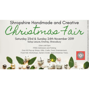 Shropshire Handmade and Creative 2019 Christmas Fair