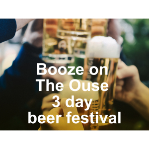 Booze on The Ouse Beer Festival 15th - 17th March 2018