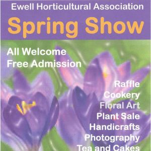 Ewell Horticultural Assoc. – SPRING SHOW #Loveyourgarden